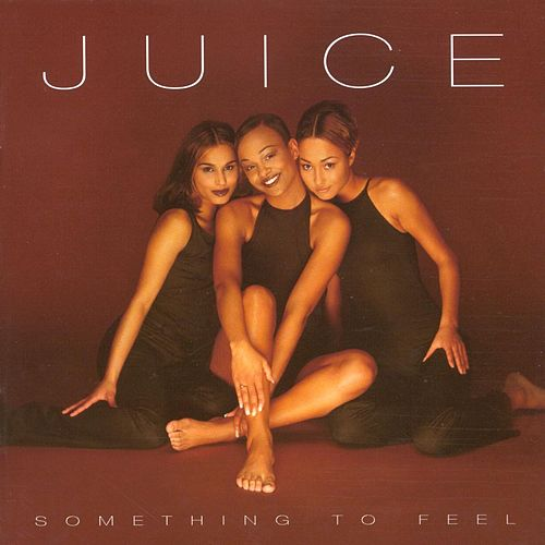 Something To Feel by Juice