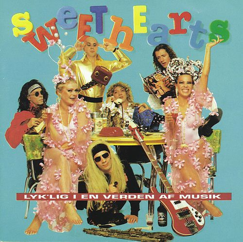 Lyk'lig I En Verden Af Musik by The Sweethearts