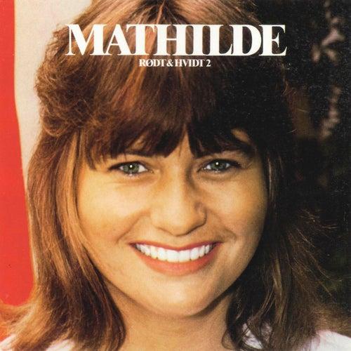 Rødt & Hvidt 2 de Mathilde