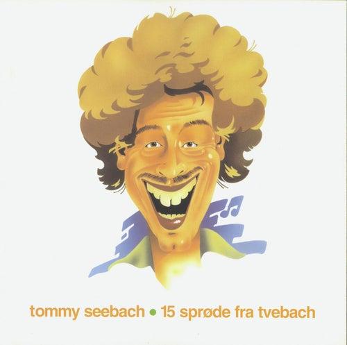 15 Sprøde fra Tvebach fra Tommy Seebach
