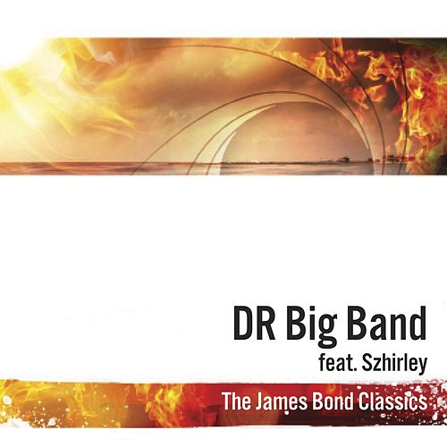 The James Bond Classics von DR Big Band