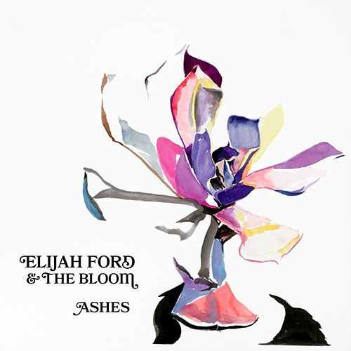 Ashes - EP by Elijah Ford