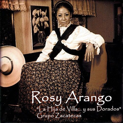 La Hija de Villa ... y Sus Dorados by Rosy Arango