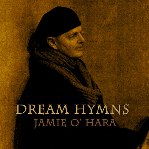 Dream Hymns de Jamie O'Hara