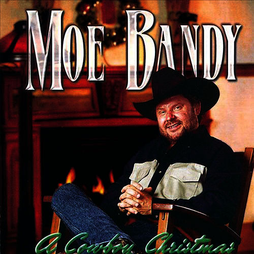 A Cowboy Christmas by Moe Bandy
