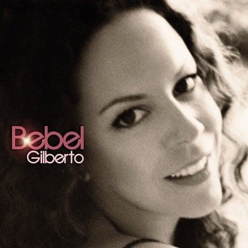 Bebel Gilberto by Bebel Gilberto