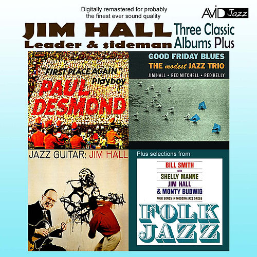 Three Classic Albums Plus (Jazz Guitar / Good Friday Blues / Paul Desmond - First Place Again)(Digitally Remastered) de Various Artists