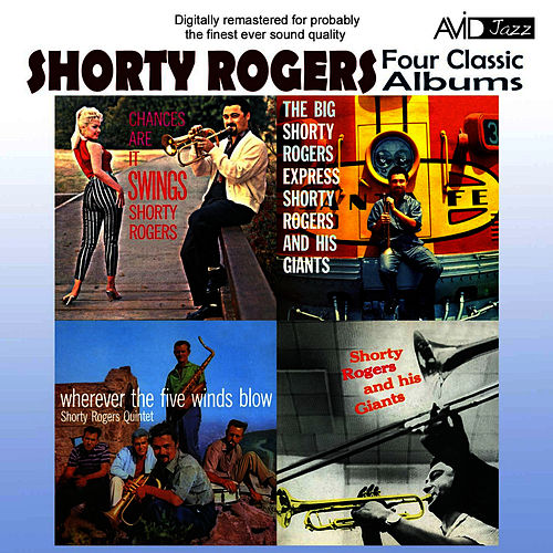 Four Classic Albums (Digitally Remastered) de Shorty Rogers