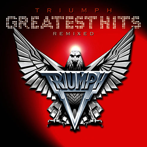 Greatest Hits Remixed von Triumph