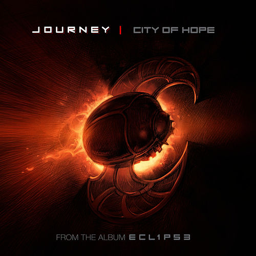 City Of Hope by Journey