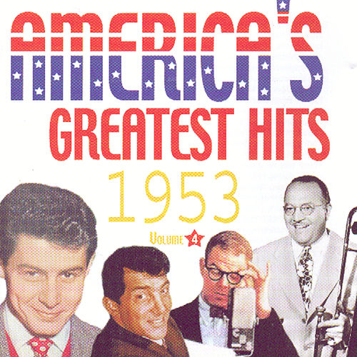 America's Greatest Hits Volume 4 1953 de Various Artists