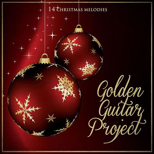 Christmas in Guitar Melodies for Christmas Moments by Golden Guitar Project