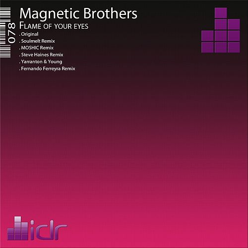 Flame of Your Eyes von Magnetic Brothers