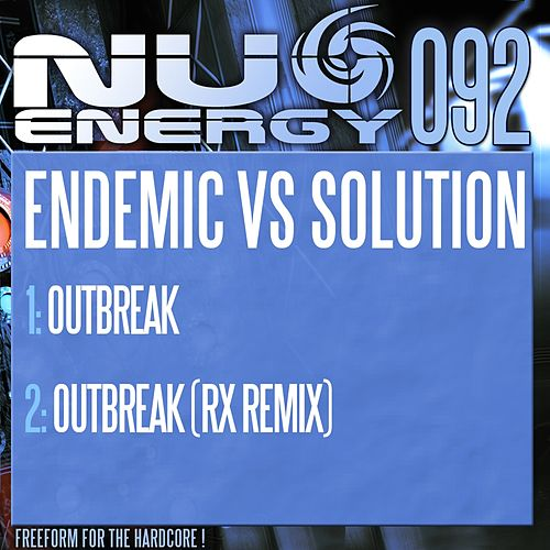 Outbreak (Endemic vs. Solution) by Endemic
