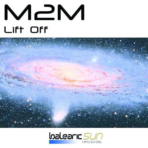 Lift Off von M2M