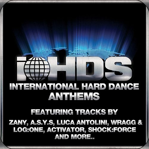 International Hard Dance Anthems 01 - EP by Various Artists
