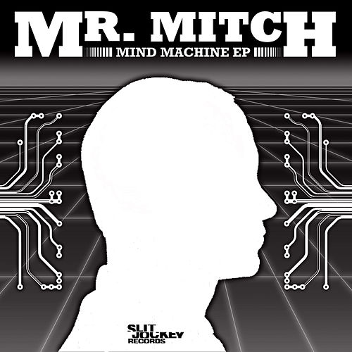 Mind Machine - EP von Mr. Mitch