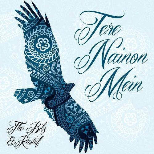 Tere Nainon Mein - Single by The Bilz
