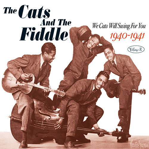 One Is Never Too Old To Swing by The Cats & The Fiddle : Napster