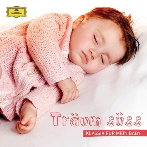 Träum süss – Klassik für mein Baby von Various Artists