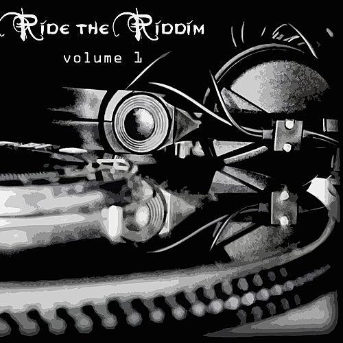 Ride The Riddim Vol 1 de Various Artists