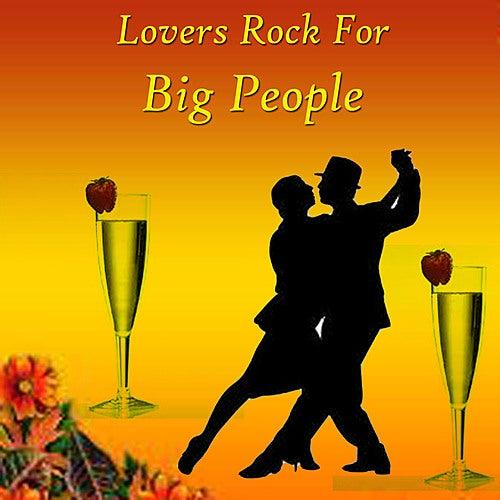 Lovers Rock For Big People de Various Artists