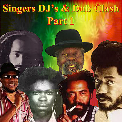 Singers DJ's & Dub Clash Part 1 de Various Artists