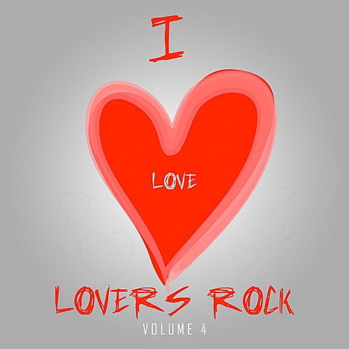 I Love Lovers Rock Vol 4 de Various Artists
