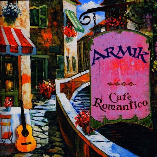Cafe Romantico de Armik