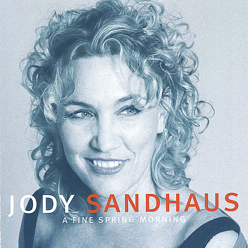 A Fine Spring Morning by Jody Sandhaus