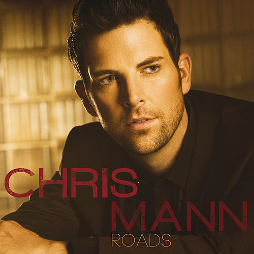 Roads de Chris Mann