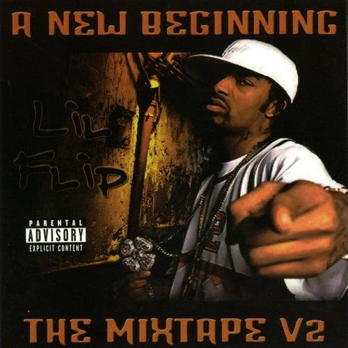 A New Beginning: The Mixtape de Lil' Flip