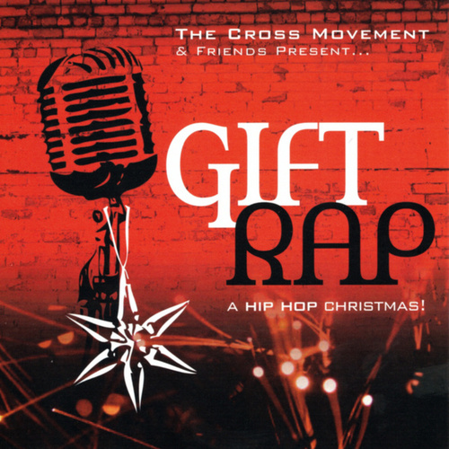 Gift Rap de The Cross Movement
