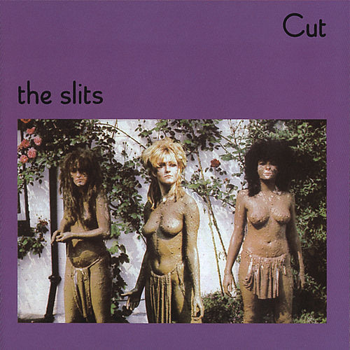 Cut von The Slits