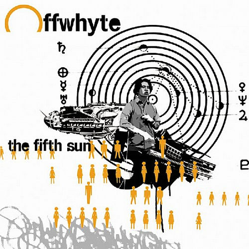 The Fifth Sun by Offwhyte