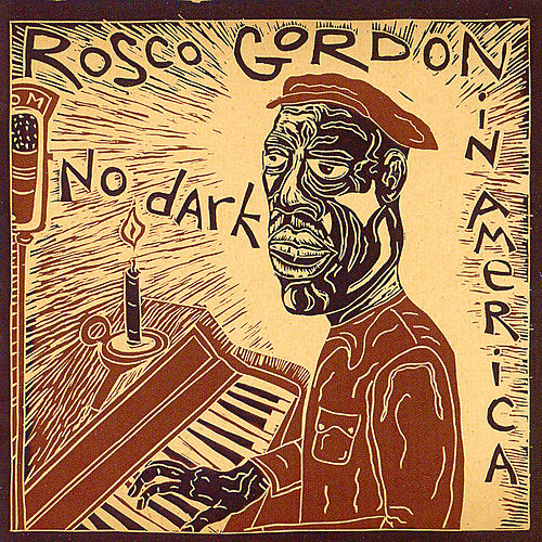 No Dark In America von Rosco Gordon