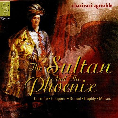 The Sultan and the Phoenix de Charivari Agréable