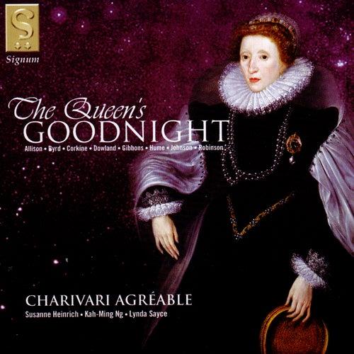 The Queen's Goodnight de Charivari Agréable