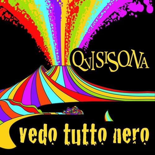 Vedo tutto nero by Quisisona