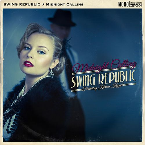 Midnight Calling de Swing Republic