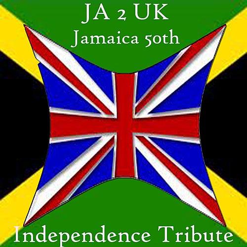 JA 2 UK Jamaica 50th Independence Tribute de Various Artists