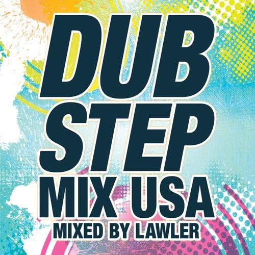 Dubstep Mix USA [Mixed By Lawler] de Various Artists