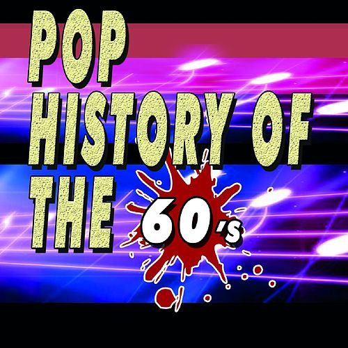 Pop History Of The 60t's Shakin' All Over by Various Artists