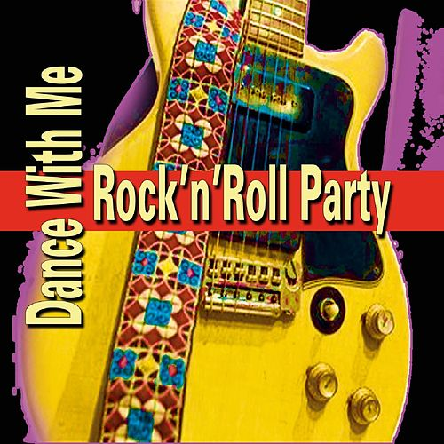 Rock'n'Roll Party Dance With Me de Various Artists