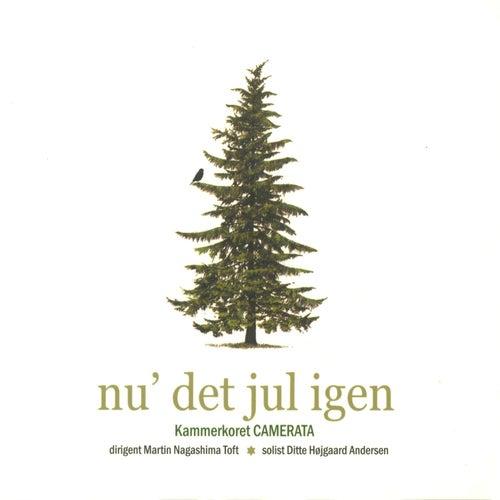 Nu' Det Jul Igen by Kammerkoret Camerata