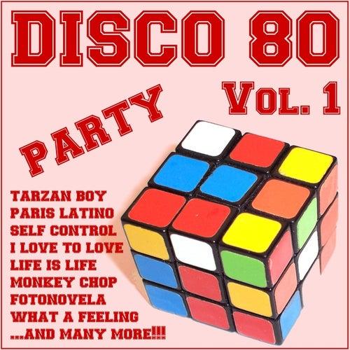 Disco 80 Party , Vol 1 von Various Artists