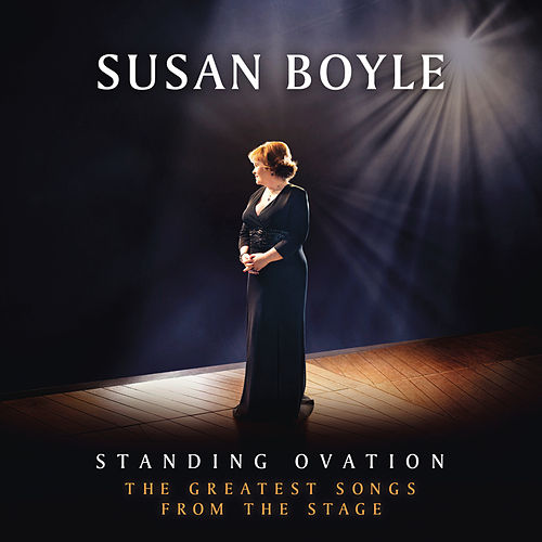 Standing Ovation: The Greatest Songs From The Stage de Susan Boyle