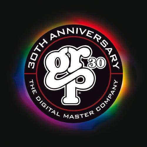 GRP 30: The Digital Master Company 30th Anniversary de Various Artists