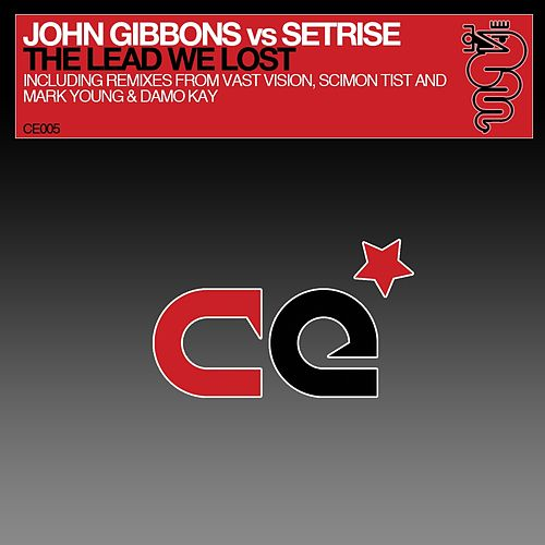 The Lead We Lost (John Gibbons vs. Setrise) von John Gibbons