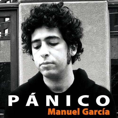 Pánico de Manuel Garcia